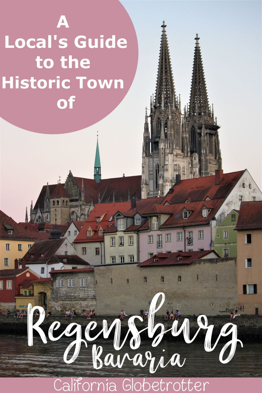 Regensburg, Bavaria, Germany: The ULTIMATE Guide by a Local - Regensburg Old Town - What to do in Regensburg - Top Sights to See in Regensburg - Regensburg Cathedral - Places to Eat in Regensburg - Places to Stay in Regensburg - Top Destinations in Bavaria - Best places to visit in Southern Germany - Self-Guided Walking Tour of Regensburg - Regensburg Walking Tour - California Globetrotter