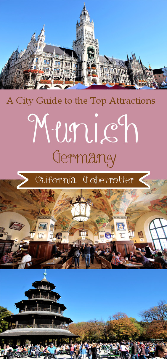Munich, Germany - City Guide to the Top Attractions -Fun & Awesome Things to Do in Munich - Cool and Unusual Things to Do in Munich - Munich Must-Sees - Where to Stay in Munich - Where to Eat in Munich - Top-Rated Tourist Attractions in Munich - Day Trips from Munich Munich Oktoberfest - California Globetrotter
