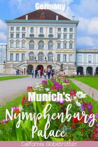 Munich's Nymphenburg Palace | Munich Excursions | Schloss Nymphenburg | Things to do in Munich | Castles in Munich | Main Sights to See in Munich | Best Things to do in Munich | Castles in Germany | Castles in Bavaria | Bavarian Castles | Top Places to Visit in Germany | Bavaria, Germany - California Globetrotter