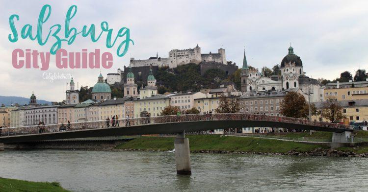 Salzburg City Guide | Things to do in Salzburg | Salzburg Sightseeing | Salzburg Sound of Music | Best Places to Visit in Austria | Day Trip from Vienna | Day Trip from Munich | Austria's Best Cities to Visit | #Salzburg #Austria - California Globetrotter