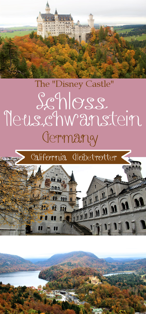 Important Tips About Schloss Neuschwanstein - The Disney Castle - Bavaria, Germany - California Globetrotter