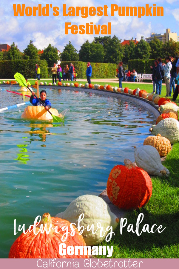 Ludwigsburg Palace Pumpkin Festival | World's LARGEST Pumpkin Festival | Day Trip from Stuttgart | Things to do in Autumn in Germany | Pumpkin Cuisine | Pumpkin Food | Pumpkin Contests | Day Trip from Munich | Day Trip from Frankfurt | Autumn Activities in Germany | Autumn in Germany | Fall in Germany | Herbst in Deutschland | Castles in Germany | #Ludwigsburg #BadenWürttemberg #Germany - California Globetrotter
