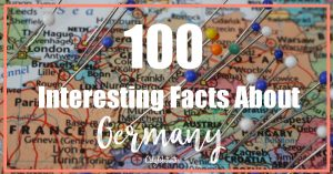 100 Interesting Facts About Germany | Historical Facts about Germany | Fun Facts About Germany for Kids | Germany Facts and Information | Germany Facts | Random Facts About Germany | Amazing Facts about Germany - California Globetrotter
