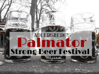 "Adlersberg's Palmator ""Strong Beer Festival"" near Regensburg - California Globetrotter"