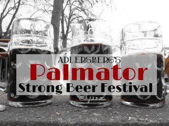"""Adlersberg's Palmator """"Strong Beer Festival"""" near Regensburg - California Globetrotter"""