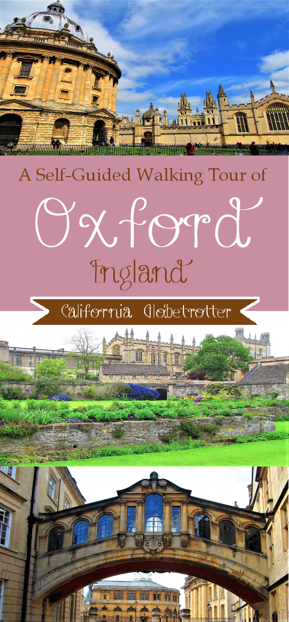 A Self-Guided Walking Tour of Oxford, England - California Globetrotter