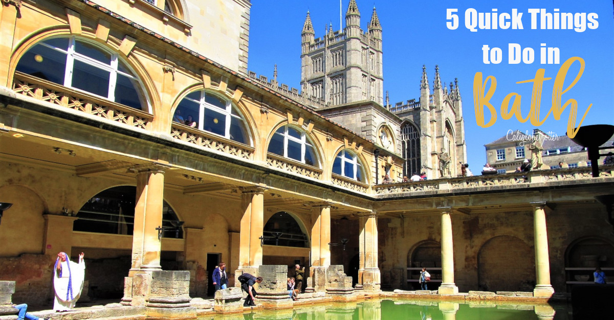 5 Quick Things to do in Bath, England | Easy Day Trips from London | London Alternatives | Best Cities in the UK to Visit | Roman Baths | 1 Day in Bath | Best Places to Visit in England | Jane Austen | Sightseeing in Bath, England | #Bath #England - California Globetrotter