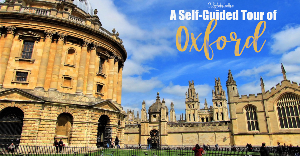 A Self-Guided Walking Tour of Oxford, England | Sightseeing in Oxford | Oxford Main Attractions | What to do in Oxford | Harry Potter Filming Locations | 1 Day in Oxford | Oxford University | #Oxford #England - California Globetrotter