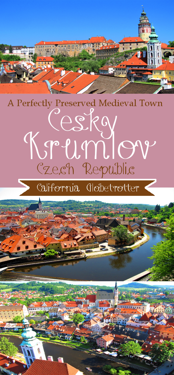 A Perfectly Preserved Medieval Town - Cesky Krumlov, California Globetrotter (1)
