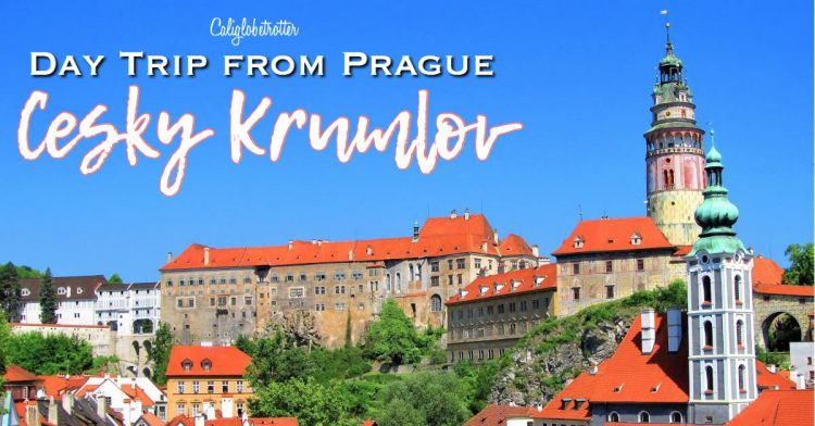 Cesky Krumlov - A Perfectly Preserved Medieval Town | Day Trip from Prague | Cities in Czech Republic to Visit | Best Places to go in Czech Republic | Day Trip from Germany | Medieval Towns in the Czech Republic | Visit Czech Republic | Czech Republic Tourism | Eastern European Cities | Eastern Europe | #VisitCzechRepublic #VisitCzechia #CeskyKrumlov #Europe - California Globetrotter