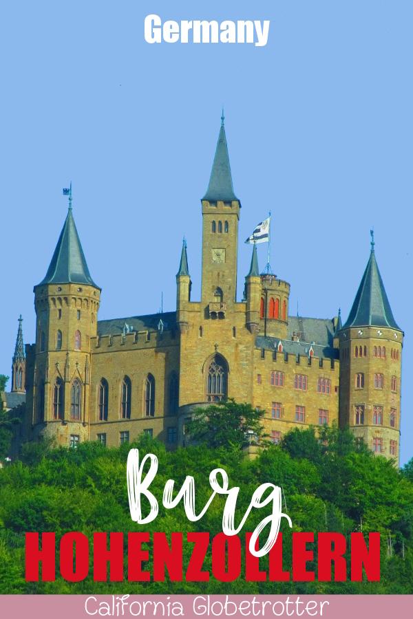Burg Hohenzollern   Castles in Germany   German Castles   Castles in Baden-Württemberg   Castles in Southern Germany   Southern Germany Castles   Top Places to Visit in Germany   Cool Castles in Germany   Difference between Burg or Schloss?   Beautiful Castles in Germany   #BurgHohenzollern #BadenWürttemberg #Germany #GermanCastles - California Globetrotter
