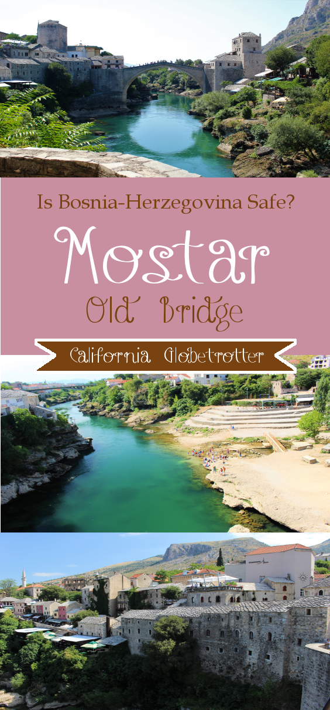 Is Bosnia-Herzegovina Safe - Mostar - California Globetrotter (19)
