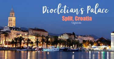 Diocletian's Palace, Split, Croatia | Best Cities in Croatia to Visit | Balkan Cities | Croatia Road Trip | Things to do in Split | Things to do in Diocletian's Palace | Where to eat in Split | Best Beaches in Split, Croatia | #Split #Croatia #Europe #Balkans #BalkanTravel - California Globetrotter