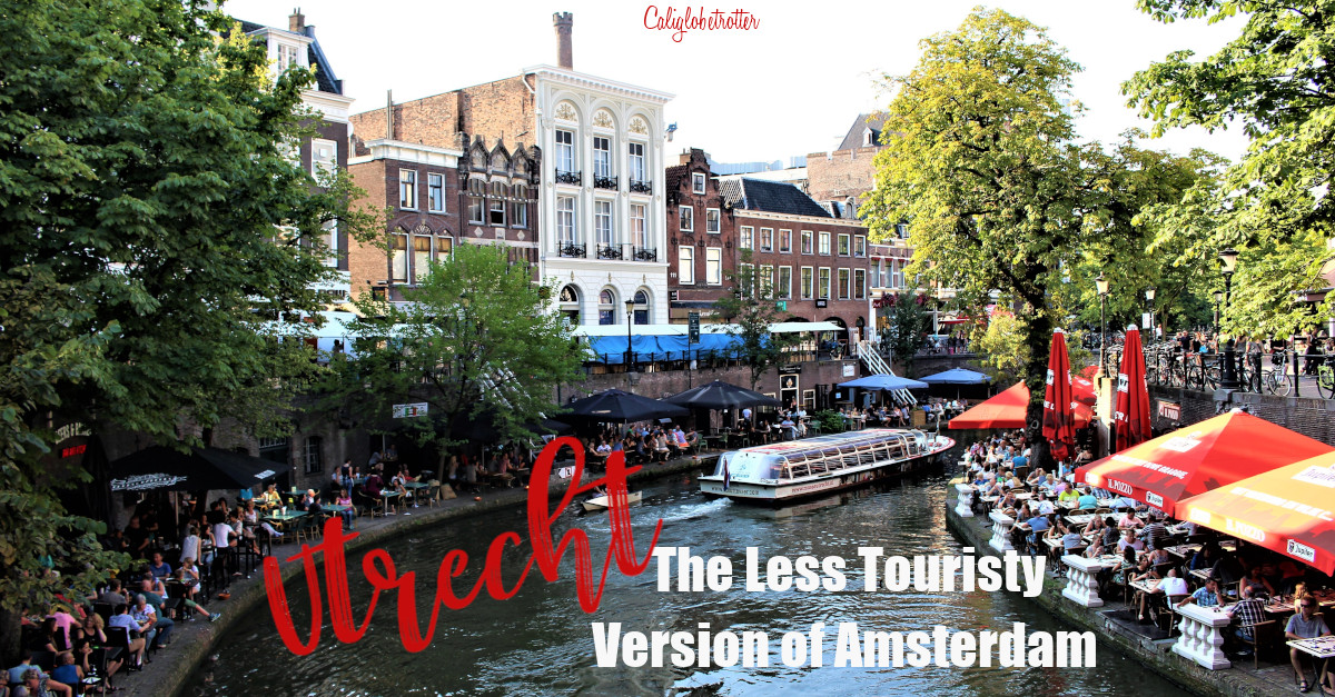 Utrecht: The Less Touristy Version of Amsterdam | Easy Day Trips from Amsterdam | Amsterdam Alternatives | The Best Dutch Cities to Visit | Where to go in the Netherlands | Canal Cities in Europe | Beautiful European Cities | #Utrecht #Netherlands #Holland - California Globetrotter