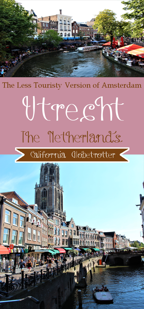 Utrecht - The Less Touristy Version of Amsterdam, The Netherlands - California Globetrotter