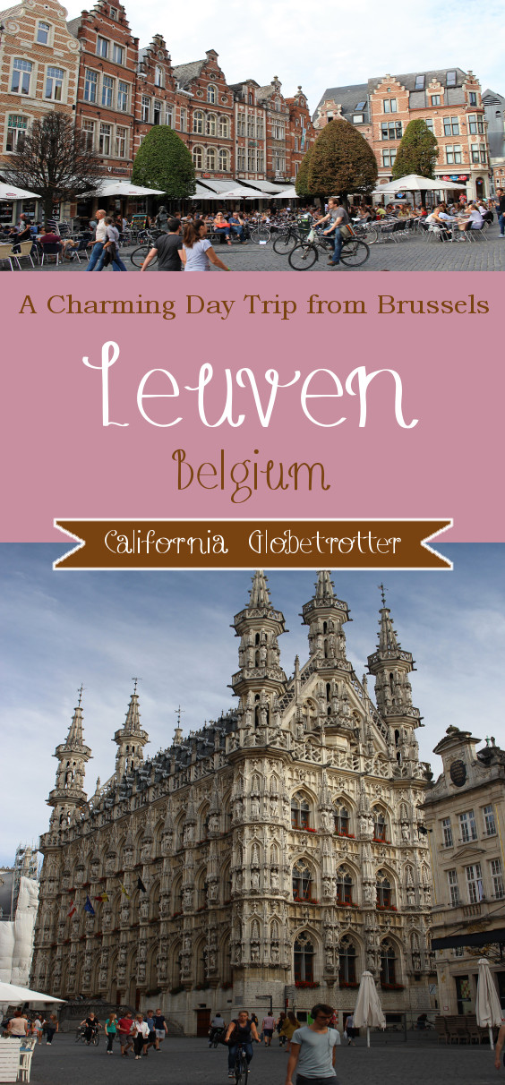 A Charming Day Trip from Brussels - Leuven, Belgium - California Globetrotter (0)