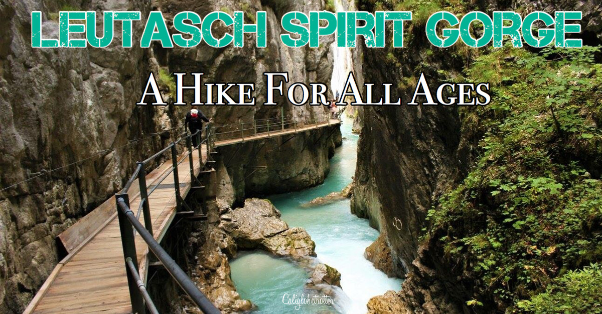 Leutasch Spirit Gorge (Leutasch Geisterklamm) near Mittenwald | Hiking in Germany | Family-friendly Hikes in Germany | Spirits and Goblins | Cute Villages in Bavaria | Places to Go in Bavaria | Best Hikes in Europe | Hikes for Kids in Germany | Easy Hikes in Bavaria | Hikes for Beginners | #LeutaschSpiritGorge #Mittenwald #Bavaria #Germany #Europe - California Globetrotter