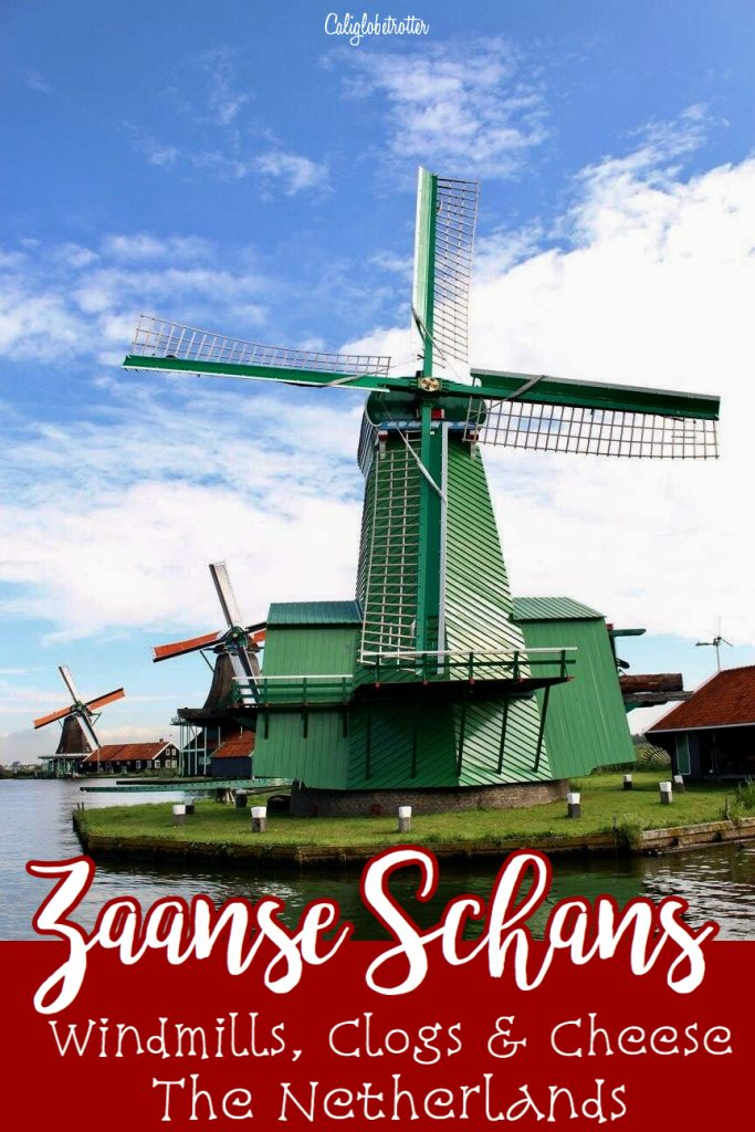 Zaanse Schans - Windmills, Clogs & Cheese - The Netherlands - California Globetrotter (2)