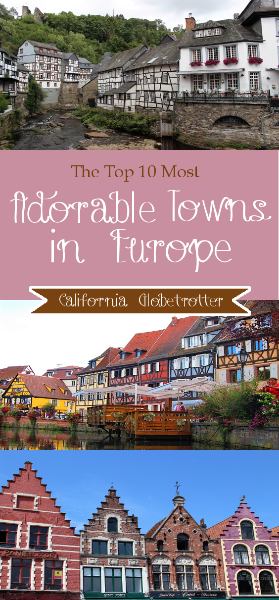 The Top 10 Most Adorable Towns in Europe - California Globetrotter