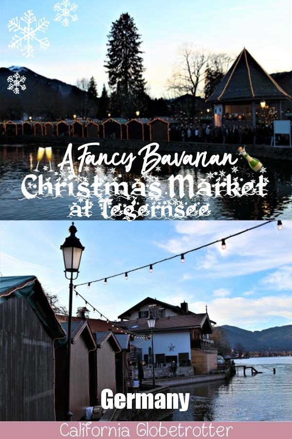 A Fancy Bavarian Christmas Market at Tegernsee | Rotterarcher-Egern Weihnachtsmarkt | Tegernsee Christmas Market | Bavarian Christmas Markets | Christmas Markets in Bavaria | Southern Germany Christmas Markets | Unique Christmas Markets | Lakeside Christmas Market | Christmas Markets near Munich | Day Trip from Munich | German Christmas Markets | #Tegernsee #Bavaria #Germany - California Globetrotter