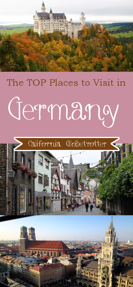 The TOP Places to Visit in Germany - California Globetrotter (0)