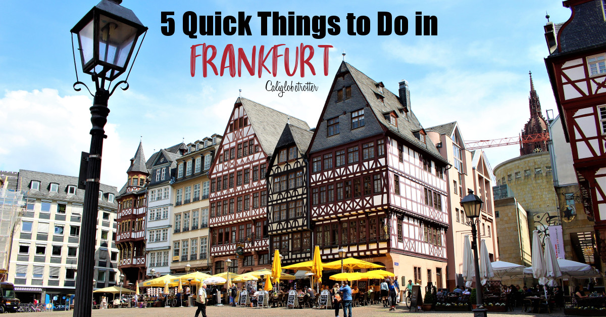 half off 38ec1 10630 5 Quick Things To Do In Frankfurt – California Globetrotter