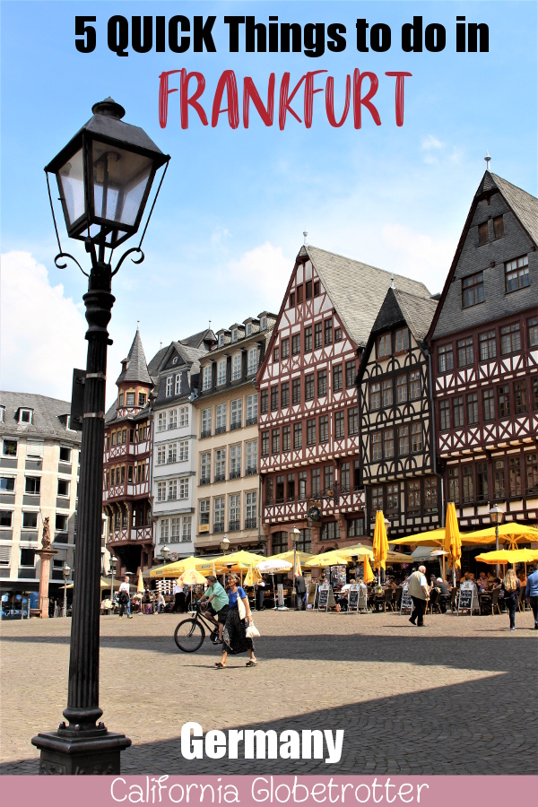 5 QUICK Things to do in Frankfurt | Layover in Frankfurt | How to get to Frankfurt from Frankfurt Airport | Frankfurt Layover | Sights to see in Frankfurt | Main Attractions in Frankfurt | Frankfurt City Center | #Frankfurt #Hesse #Germany #Layover - California Globetrotter