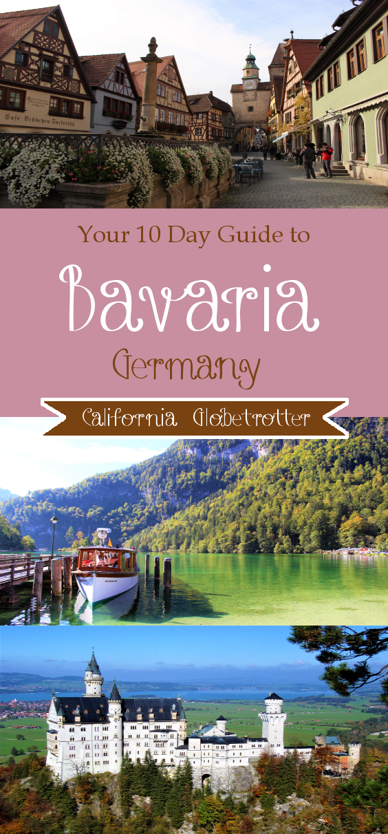 Your 10 Day Travel Guide to Bavaria, Germany - California Globetrotter