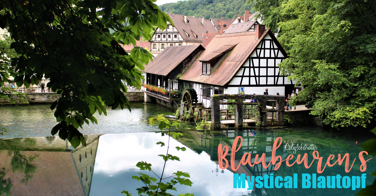 Blaubeuren's Blautopf | Mystical Places to Visit in Germany | Unique Places to Visit in Germany | Half-timbered Towns in Germany | German Timber-frame Road | Germany's Hidden Gems | Day Trips from Stuttgart | Day Trips from Munich | Germany's Natural Wonders | #Blaubeuren #Blautopf #BadenWürttemburg #Germany - California Globetrotter