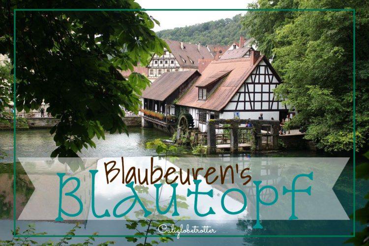 Blaubeuren's Blautopf - California Globetrotter