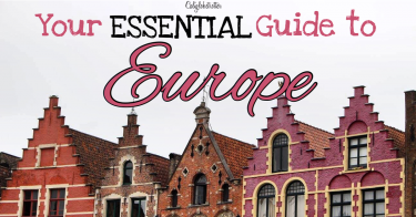 Your ESSENTIAL Guide to Europe | Helpful Tips for First Time Visitors to Europe | First Trip to Europe Tips | When to Visit Europe | Where to go in Europe | Best Cities to Visit in Europe | Getting Around Europe | Europe Tips & Tricks | First Time in Europe | European Vacation | #Europe #TravelEurope - California Globetrotter