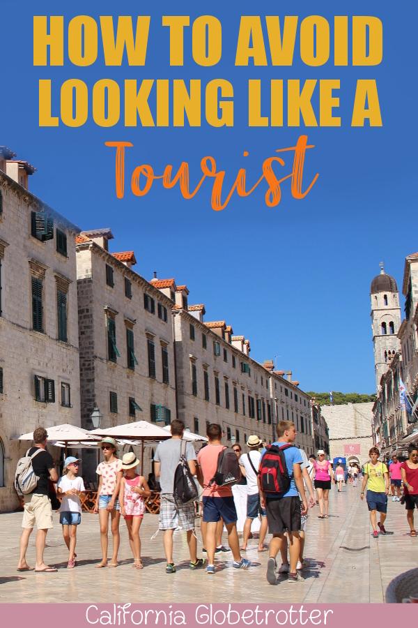 How to Avoid Looking Like a Tourist | What to Wear in Europe | How to Blend in While Traveling | What NOT To Wear When Traveling | How to Dress in Europe | How to Dress Like a European - California Globetrotter
