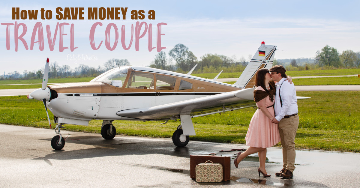 How to SAVE MONEY as a Travel Couple | Travel Budget for Couples | Couples Travel Budget | Budget-friendly Ideas for Travel Couples | How to SAVE MONEY while Traveling | Travel Budget Tips | Tips to Save Money as a Travel Couple | Money Savin Tips to Travel Europe | Travel Couple on a Budget | Thrifty Travel Tips | #SaveMoney #TravelCouple - California Globetrotter