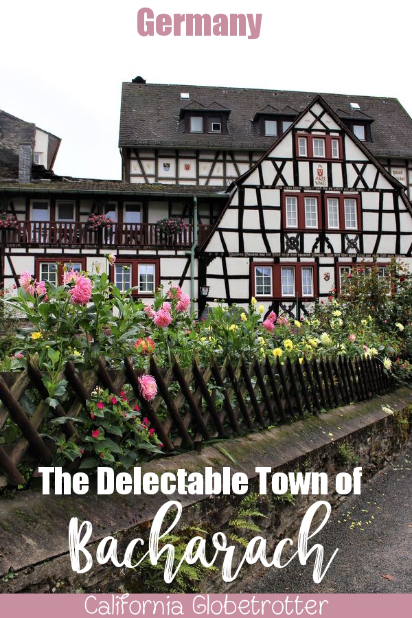 The Delectable Town of Bacharach, Germany | Towns on the Rhein River | Half-timbered Towns in Germany | Fairy Tale Towns in Germany | Day Trips from Frankfurt | Small Towns to Visit in Germany | Top Towns in Germany to Visit | Rhein Wine Valley | Rhein River Cruises | #Bacharach #Germany #Deutschland #halftimbered - California Globetrotter