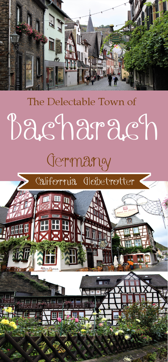 The Delectable Town of Bacharach, Germany - California Globetrotter