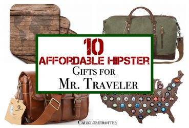 10 Affordable Hipster Gifts for Mr. Traveler - California Globetrotter