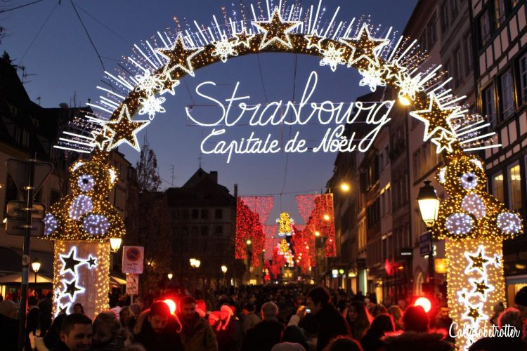 THE City of Christmas - Strasbourg, France - California Globetrotter