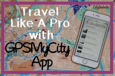 How to Travel Like a PRO with GPSMyCity - California Globetrotter