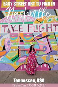 Where to Find Street Art in Nashville, Tennessee | Wall Murals in Nashville | Top Wall Murals in Nashville | Downtown Nashville Street Art | Nashville Wall Art | Nashville Wings Mural | I Believe in Nashville | Make Music Not War mural | Nashville's Most Instagrammable Spots | Instagram Guide to Nashville | East Nashville Wall Murals - California Globetrotter