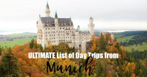 The ULTIMATE List of Day Trips from Munich - Schloss Neuschwanstein - The Disney Castle - Bavaria, Germany - Cities Near Munich to Visit - Weekend Trips from Munich - Best day Trips from Munich - European Cities Near Munich - California Globetrotter