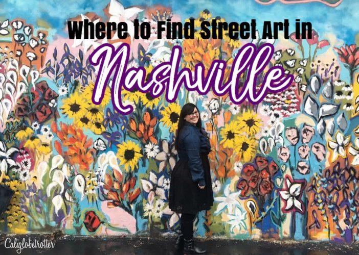 Where to Find Street Art in Nashville, Tennessee - Wall Murals in Nashville - California Globetrotter