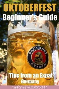 An Expat's Beginner's Guide to Oktoberfest | Oktoberfest Guide | Tips for Visiting Oktoberfest | World's Largest Beer Festival | Things to do at Oktoberfest | Facts about Oktoberfest | Oktoberfest for Beginners | Expats in Germany | Best Beer Festival in the World | Münchener Oktoberfest | Traditional Beer Festival in Germany | Oktoberfest Tips | #Germany #Munich #Oktoberfest - California Globetrotter