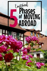 5 Emotional Phases of Moving Abroad - California Globetrotter (3)
