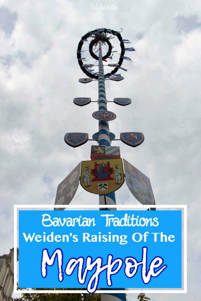 Bavarian Traditions - Raising the Maypole in Weiden, Germany - California Globetrotter (17)