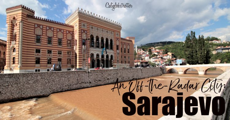 An Off-the-Radar City: Sarajevo, Bosnia-Herzegovina | What to Do in Sarajevo | Where to Stay in Sarajevo | Where to Eat in Sarajevo | Is Sarajevo Safe? | Is Bosnia-Herzegovina Safe? | Driving in Bosnia-Herzegovina | Sightseeing in Sarajevo | Top Sights to See in Sarajevo | Balkan Travel | Top Destinations to Visit in the Balkans | Balkan Cities to Visit| #Sarajevo #Bosnia #BosniaHerzegovina #Balkans #Europe - California Globetrotter