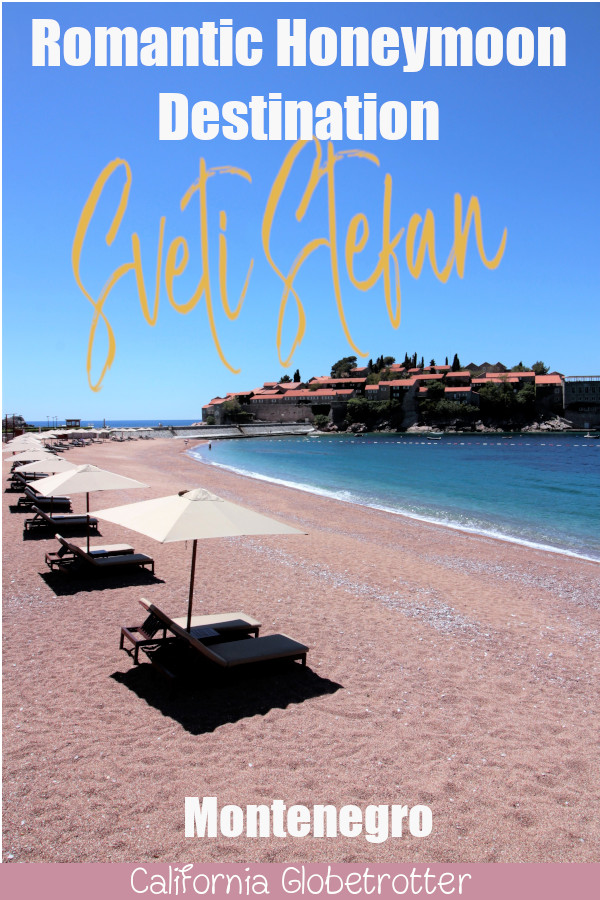 Mesmerized by the Luxurious Sveti Stefan | Luxury Travel in the Balkans | Balkan Travel | Top Destinations to Visit in the Balkans | Amazing Cities to Visit in the Balkans | Best Places to go in Montenegro | Where to go in Montenegro | Sveti Stefan Private Beach | Sveti Stefan Islet | Balkan Summer Destinations | Where to go in the Balkans in Summer | Budva Riviera | #SvetiStefan #Montenegro #Balkans #BalkanTravel #Europe - California Globetrotter