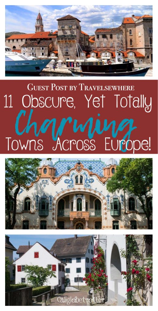 11 Obscure, Yet Totally Charming Towns Across Europe - Guest post by Travelsewhere - California Globetrotter