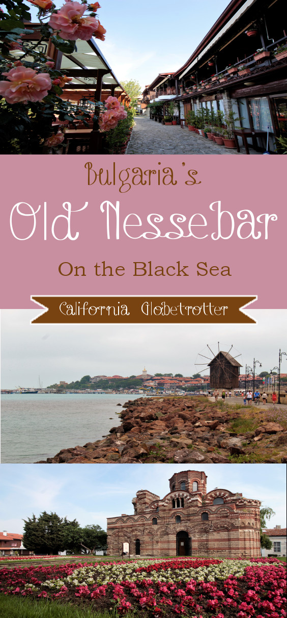 Bulgaria's Old Nessebar on the Black Sea (0) - California Globetrotter