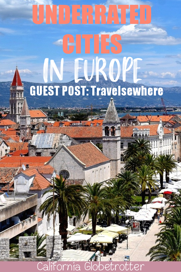 11 Obscure, Yet Totally CHARMING Towns Across Europe - Guest Post by Travelsewhere | Unique Places to Visit in Europe | Underrated Destinations in Europe | Go here, not there in Europe | Off-the-beaten-Path Cities in Europe | Unique Cities in Europe | Less-Touristy Cities in Europe | Lesser-known Cities in Europe - California Globetrotter