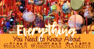 Everything You Need to Know About German Christmas Markets - What to buy at Christmas Markets - What to eat at Christmas Markets - Best Christmas Markets to Visit - Unique Christmas Markets to Visit - Top Christmas Markets to Visit in Southern Germany - Regensburg Christmas Market - California Globetrotter